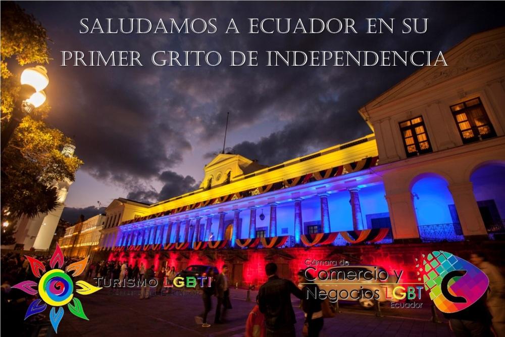 Saludamos a Ecuador en su primer grito de independencia 10 de agosto - Cámara de Comercio y negocios LGBT del Ecuador - Cámara de Turismo LGBTI de Ecuador